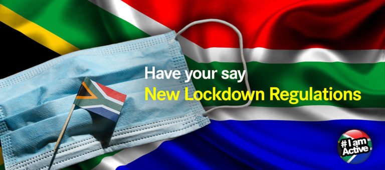 Have your say on the New Lockdown Regulations: www.dearsouthafrica.co.za/lockdown-regulations.