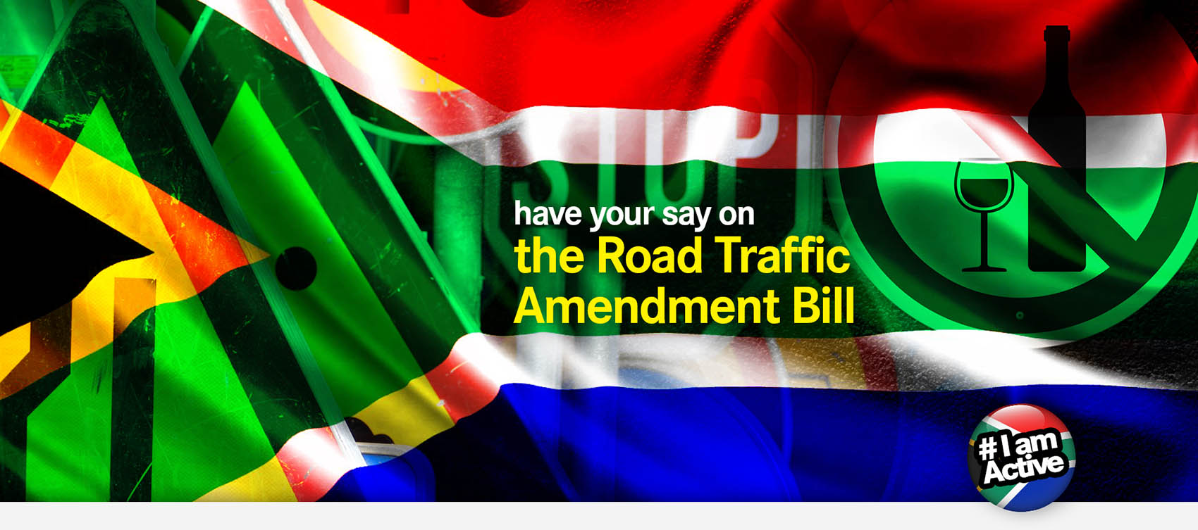 Have your say on the Road Traffic Amendment Bill DearSA road traffic amendment